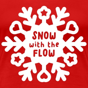 Snow with the Flow T-shirts - Vrouwen Premium T-shirt