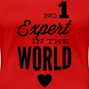 Best expert in the world T-Shirts - Women's Premium T-Shirt