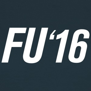 FU '16 - Women's T-Shirt