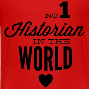 Best historians of the world Shirts - Teenage Premium T-Shirt
