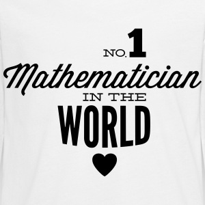 Best mathematician in the world Long Sleeve Shirts - Teenagers' Premium Longsleeve Shirt