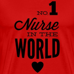 Best nurse in the world T-Shirts - Men's Premium T-Shirt