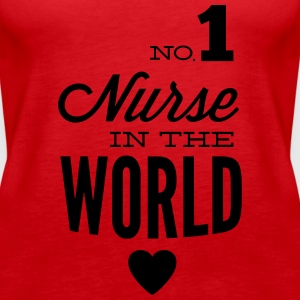 Best nurse in the world Tops - Women's Premium Tank Top