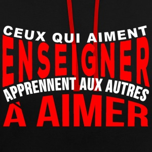 Enseigner à aimer Sweat-shirts - Sweat-shirt contraste