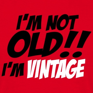 i'm not old 2 Tee shirts - T-shirt Homme