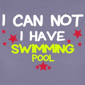 I HAVE swimming pool Tee shirts - T-shirt Premium Femme
