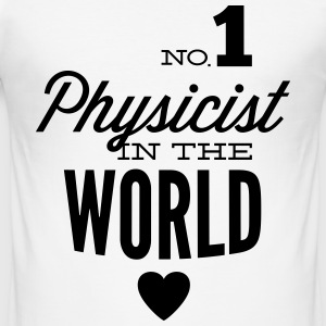 Best physicist of world T-Shirts - Men's Slim Fit T-Shirt