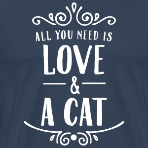 All You Need Is Love & A Cat T-Shirts - Männer Premium T-Shirt