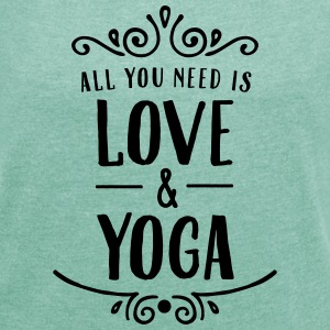 ALl You Need Is Love & Yoga Tee shirts - T-shirt Femme à manches retroussées