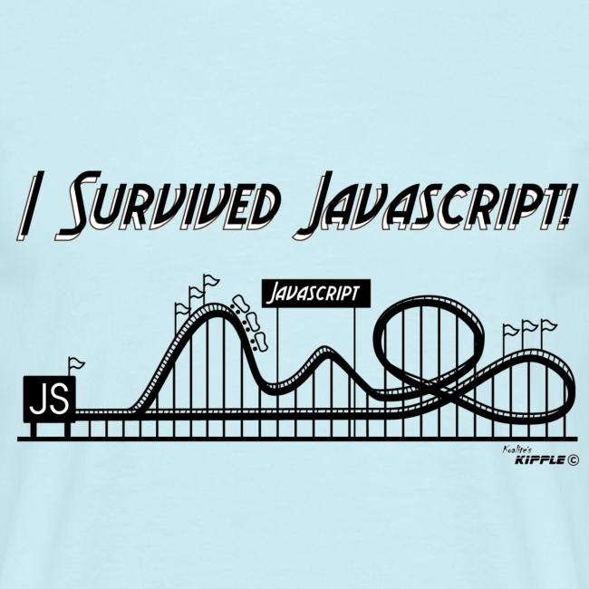I Survived Javascript