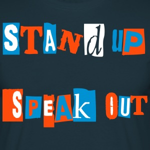 STAND UP & SPEAK OUT ! - T-shirt Homme