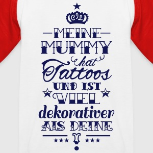 Meine Mummy hat Tattoos T-Shirts - Kinder Baseball T-Shirt