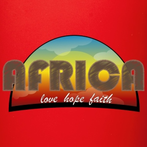 Africa_love_hope_and_faith - Tazza monocolore