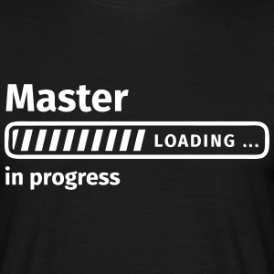 Master in Progress T-Shirts - Männer T-Shirt