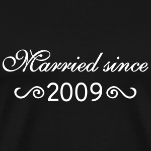 Married since 2009 T-Shirts - Männer Premium T-Shirt