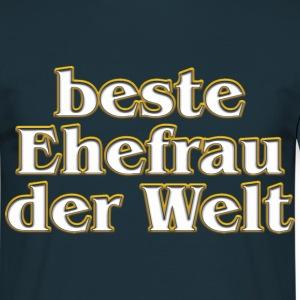 Suchbegriff beste ehefrau der welt t shirts spreadshirt for Weihnachtsgeschenke ehefrau