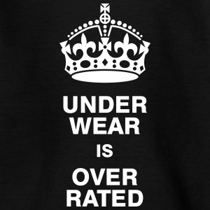 Underwear is overrated Shirts - Teenage T-shirt