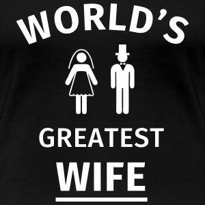 World's Greatest Wife Tee shirts - T-shirt Premium Femme