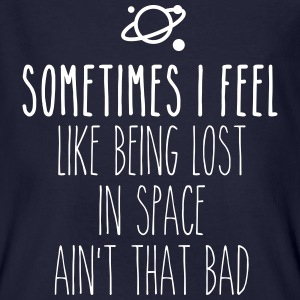 Sometimes I feel like being lost in space T-Shirts - Männer Bio-T-Shirt