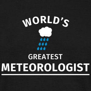 World's Greatest Meteorologist T-Shirts - Men's T-Shirt
