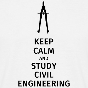 keep calm and study civil engineering Tee shirts - T-shirt Homme