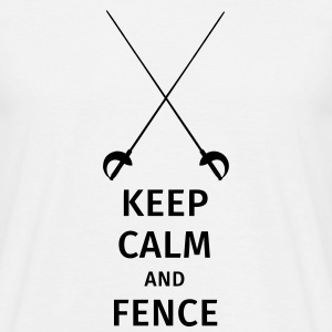 keep calm and fence Tee shirts - T-shirt Homme