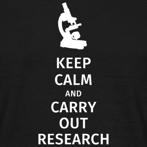 keep calm and carry out research T-shirts - Mannen T-shirt