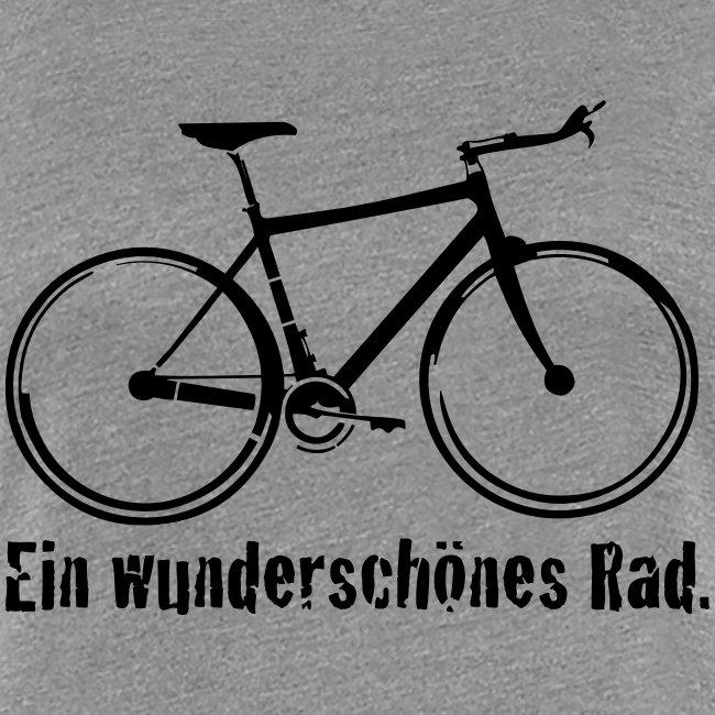 """Damen Premium T-Shirt """"Ein wunderschönes Rad"""""""
