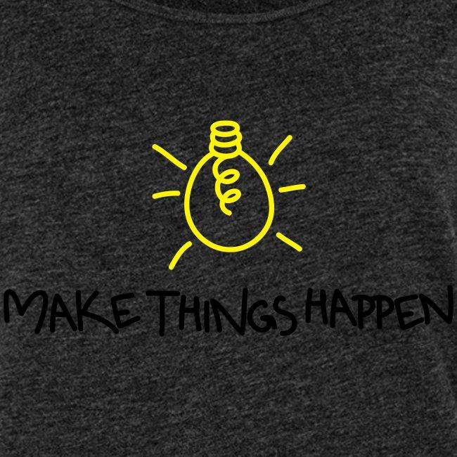 """Damen Premium Top """"Make Things Happen!"""" 2"""