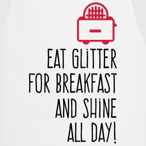 Eat Glitter for breakfast!  Aprons - Cooking Apron