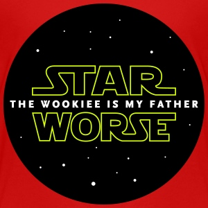 STAR WORSE - THE WOOKIEE IS MY FATHER - Teenager Premium T-Shirt