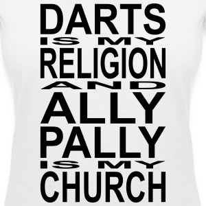 Darts is my Religion and Ally Pally is my Church T-Shirts - Frauen T-Shirt mit V-Ausschnitt
