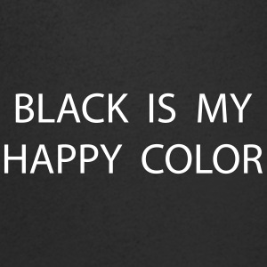 black is my happy color T-Shirts - Männer T-Shirt mit V-Ausschnitt