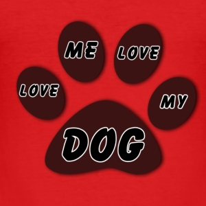 Love Me Love My Dog - Men's Slim Fit T-Shirt