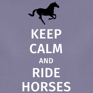 keep calm and ride horses Tee shirts - T-shirt Premium Femme