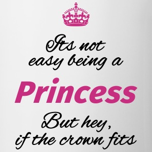 Its not easy being a princess Mugs & Drinkware - Mug