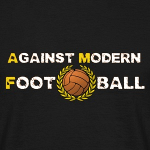 Against Modern Football T-shirt - Men's T-Shirt