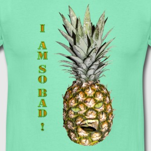 Bad pineapple - T-shirt Homme