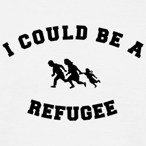 I could be a refugee Camisetas - Camiseta hombre