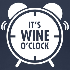 It\'s Wine O\'Clock T-shirts - Dame premium T-shirt