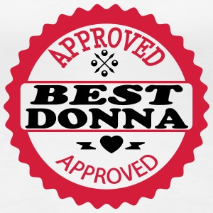 Approved best donna T-shirts - Dame premium T-shirt