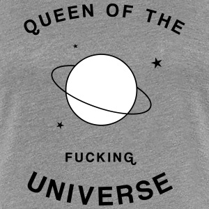Queen of the Fucking Universe T-shirts - Dame premium T-shirt