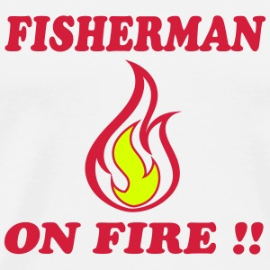 Fisherman on fire !! T-Shirts - Men's Premium T-Shirt