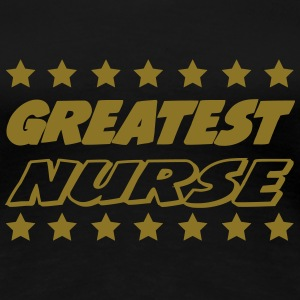 Greatest nurse T-skjorter - Premium T-skjorte for kvinner