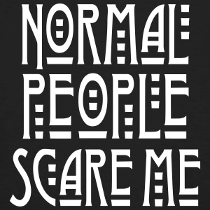 Normal People Scare Me T-Shirts - Männer Bio-T-Shirt