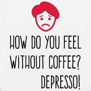 Without coffee I feel Depresso! Bags & Backpacks - EarthPositive Tote Bag