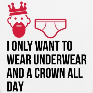 I want to wear only underwear and a crown Bags & Backpacks - EarthPositive Tote Bag