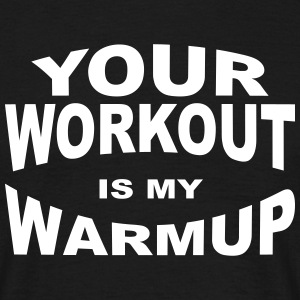 workout warmup - Männer T-Shirt