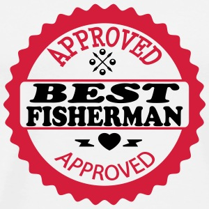Approved best fisherman T-Shirts - Men's Premium T-Shirt