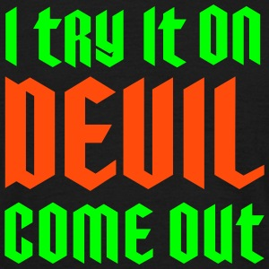 On Devill Come Out 2C T-Shirts - Männer T-Shirt